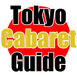 Tokyo Cabaret Guide